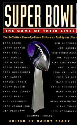 Super Bowl, the Game of Their Lives