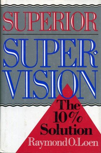 Superior Supervision