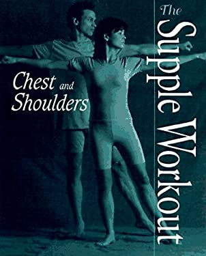 Supple Workout: Chest and Shoulders