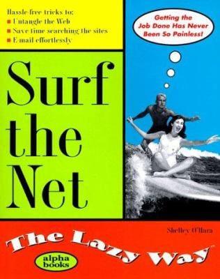 Surf the Net the Lazy Way