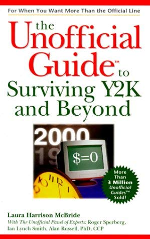 The Unofficial Guide to Surviving Y2K
