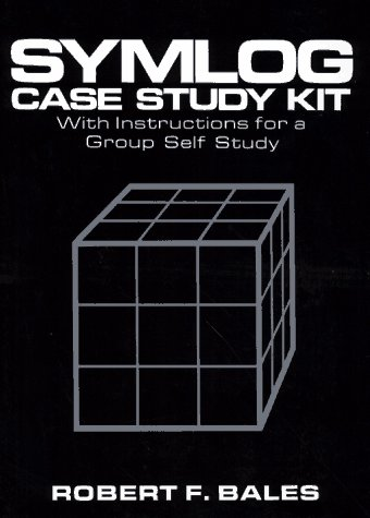 Symlog Case Study Kit: With Instructions for a Group Self Study