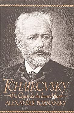 Tchaikovsky: The Quest for the Inner Man