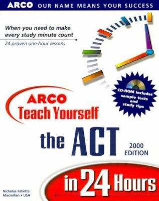 Teach Yourself ACT in 24 Hours 9780028634623