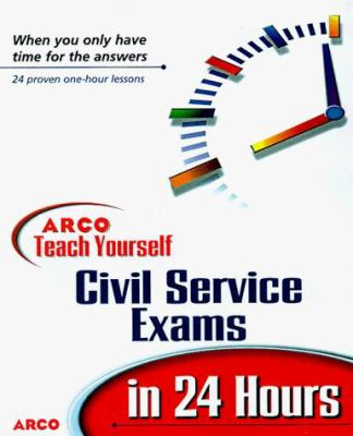 Teach Yourself Civil Service Exams in 24 Hours