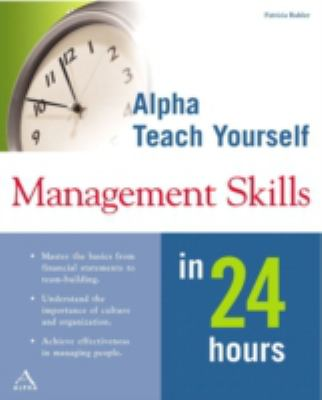 Teach Yourself Management Skills in 24 Hours