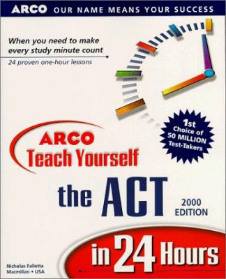 Teach Yourself the ACT in 24 Hours 9780028636795