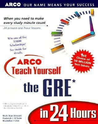 Teach Yourself the GRE in 24 Hours