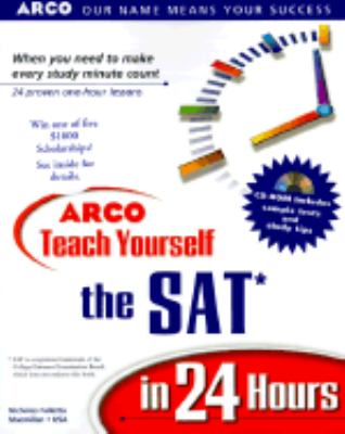 Teach Yourself the SAT in 24 Hours [With Interactive SAT Prep]