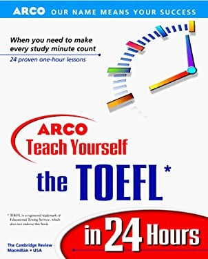 Teach Yourself the TOEFL in 24 Hours