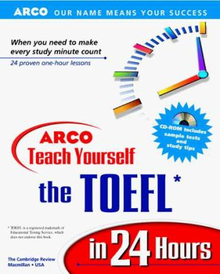 Teach Yourself the TOEFL in 24 Hours [With *] 9780028632414