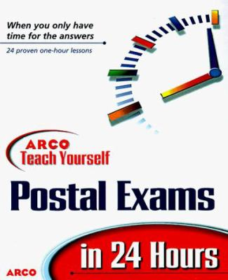 Teach Yourself to Pass Postal Exams in 24 Hours