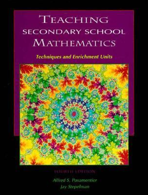 Teaching Secondary School Mathematics: Techniques and Enrichment Units