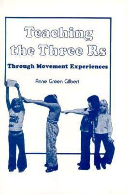 Teaching the Three R's Through Movement Experiences
