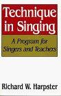 Technique in Singing: A Program for Singers & Teachers