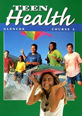 Teen Health Course 3