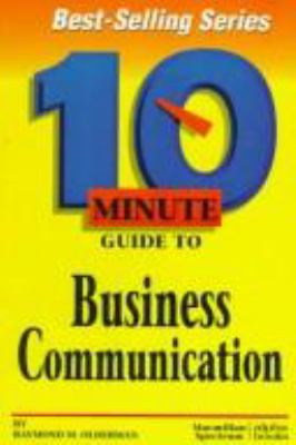 Ten Minute Guide to Business Communication