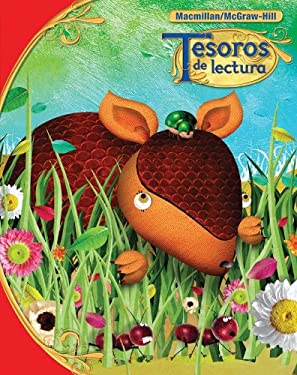 Tesoros de Lectura, a Spanish Reading/Language Arts Program, Grade 1 Pupil Book, Book 1