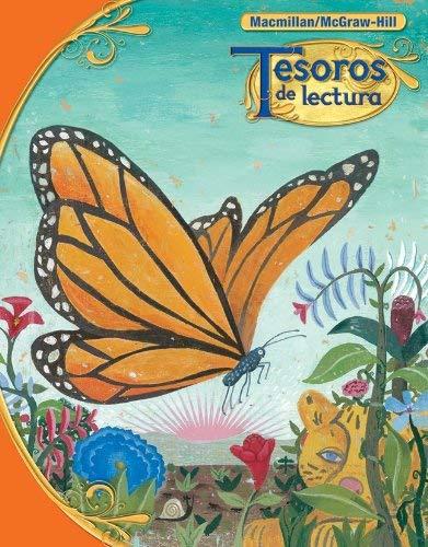 Tesoros de Lectura, a Spanish Reading/Language Arts Program, Grade 3, Pupil Book, Book 1