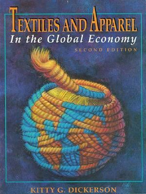 Textiles and Apparel in the Global Economy 9780023295027