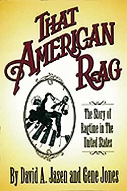 That American Rag!: The Story of Ragtime in the United States