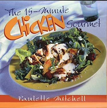 The 15-Minute Chicken Cookbook