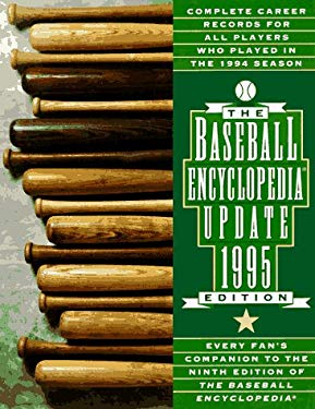 The 1995 Baseball Encyclopedia Update: Complete Career Records for All Players Who Played in the 1994 Season