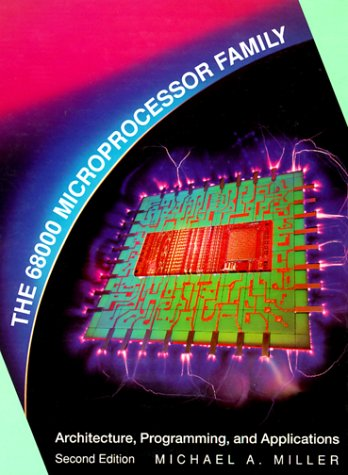 The 68000 Microprocessor Family: Architecture, Programming, and Applications