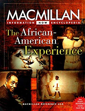 The African-American Experience: Selections from the Five-Volume MacMillan Encyclopedia of African-American Culture and History