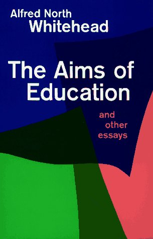 The Aims of Education and Other Essays 9780029351802