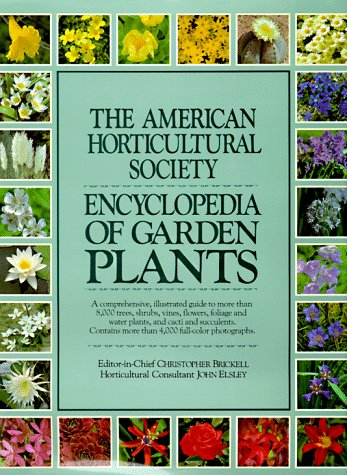 American Horticultural Society Encyclopedia of Garden Plants