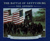 The Battle of Gettysburg: With Photographs from the 125th Anniversary Reenactment