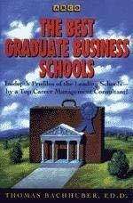 The Best Graduate Business Schools