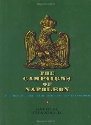 The Campaigns of Napoleon: Volume 1