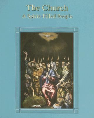 The Church: A Spirit-Filled People