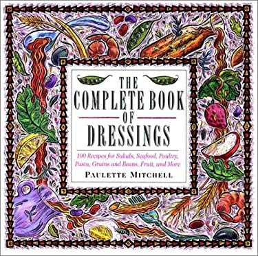 The Complete Book of Dressings 9780020529620