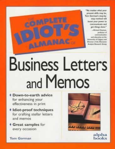 The Complete Idiot's Almanac of Business Letters and Memos