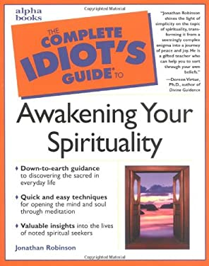 The Complete Idiot's Guide Awakening Your Spirituality 9780028638263