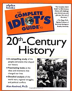The Complete Idiot's Guide to 20th Century History 9780028633855