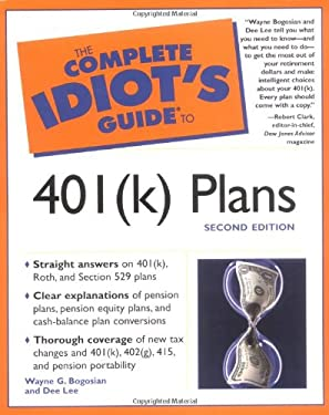 The Complete Idiot's Guide to 401k Plans