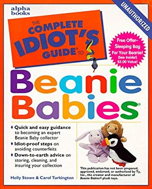 The Complete Idiot's Guide to Beanie Babies 9780028630779