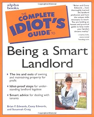 The Complete Idiot's Guide to Being a Smart Landlord: 4 9780028639345