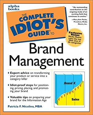 The Complete Idiot's Guide to Brand Management