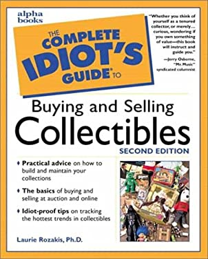 The Complete Idiot's Guide to Buying and Selling Collectibles 9780028638362
