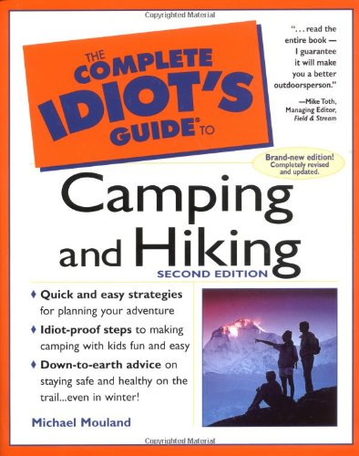 The Complete Idiot's Guide to Camping & Hiking, 2e 9780028631868