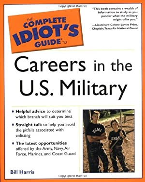 The Complete Idiot's Guide to Careers in the U.S. Military: 6