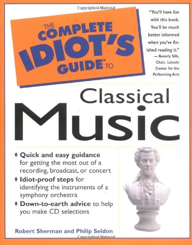 The Complete Idiot's Guide to Classical Music: 5