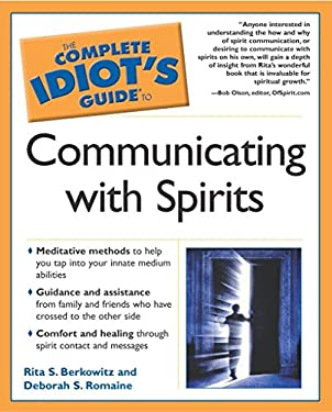 The Complete Idiot's Guide to Communicating with Spirits 9780028643502