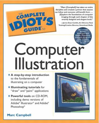 The Complete Idiot's Guide to Computer Illustration [With CDROM]