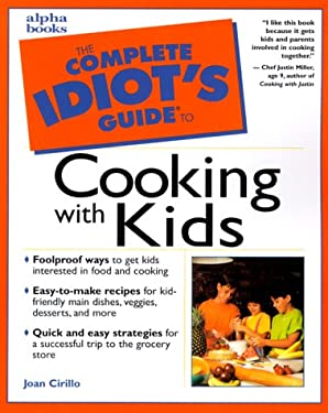The Complete Idiot's Guide to Cooking with Kids 9780028635255